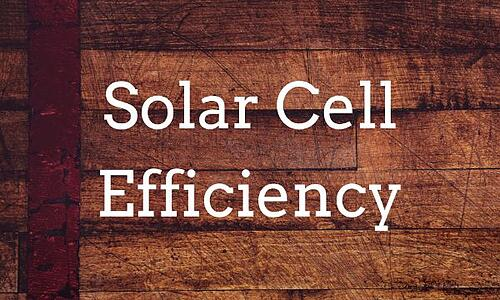 Solar Cell Efficiency Blog Post Title Graphic