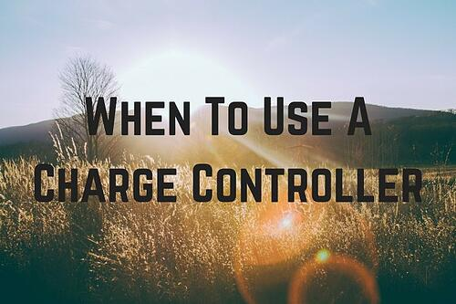 When To Use A Charge Controller Blog Post Title Graphic
