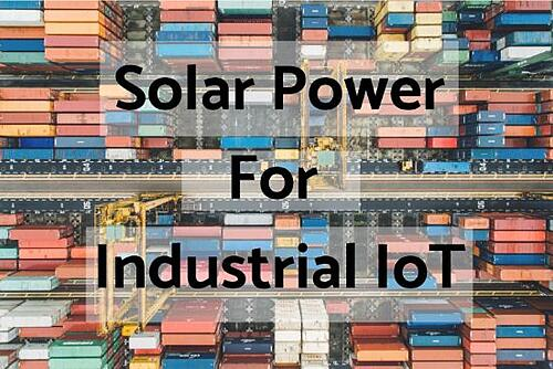 Solar Power For Industrial IoT Blog Post Title Graphic