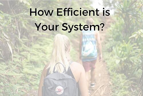 How Efficient Is Your System? Blog Post Title Graphic
