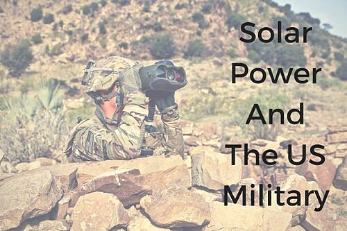 Solar Power And The United States Military Blog Post Title Graphic